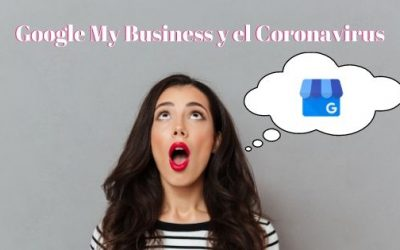 Google My Business y el Coronavirus