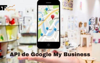 API de Google My Business, ¿Qué es y en qué consiste?
